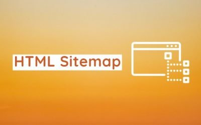 Why is the HTML Sitemap of Your Website Important?